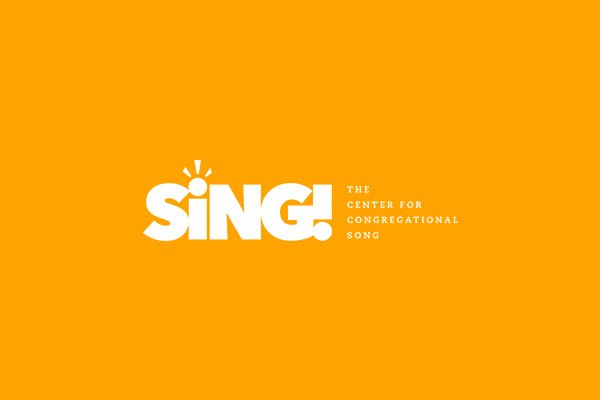 Sing! The Center For Congregational Song